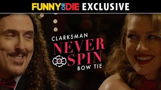 Weird Al Yankovic's Never Spin Bow Ties