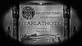 MAGISTER TEMPLI - Nyarlathotep