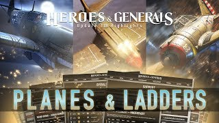 Heroes & Generals - 1.08-as Frissítés: Planes & Ladders