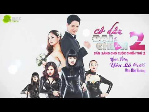 Yêu Là Cưới (Cô Dâu Đại Chiến 2 OST) - Văn Mai Hương [OFFICIAL]