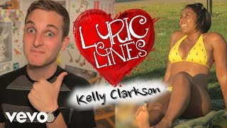 Kelly Clarkson Lyrics Pick Up Girls? #VEVOLyricLines: (Ep. 12)