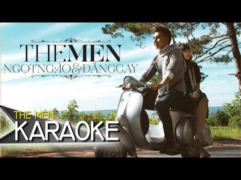 The Men - Ngọt Ngào Và Đắng Cay (Official Karaoke)