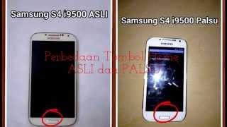 Cara Membedakan Galaxy S4 Palsu Dan Asli