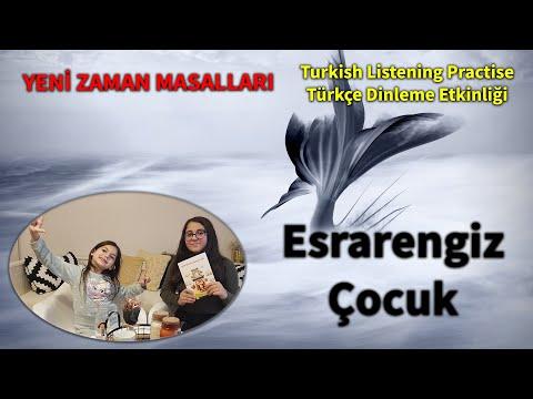 Esrarengiz Çocuk - Turkish Listening Practise - Türkçe Dinleme Etkinliği