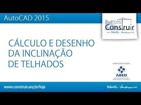 AutoCAD 2015: Cálculo e desenho da inclinação de telhados