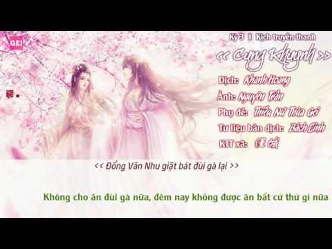 [Vietsub   Bách hợp] Kịch truyền thanh Cung Khuynh - Kỳ 3