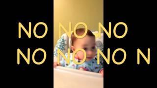 """""""No No"""" Baby"""