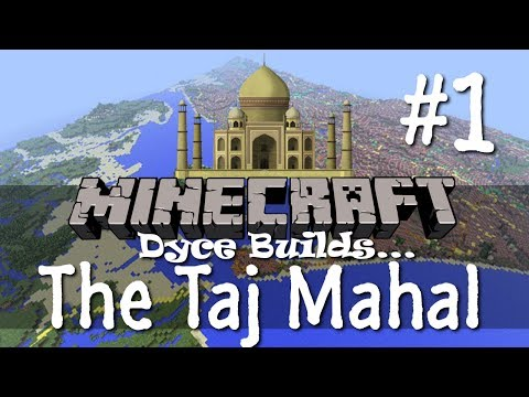 Minecraft: The Taj Mahal | Dyce Builds | Part 1: Four Towers