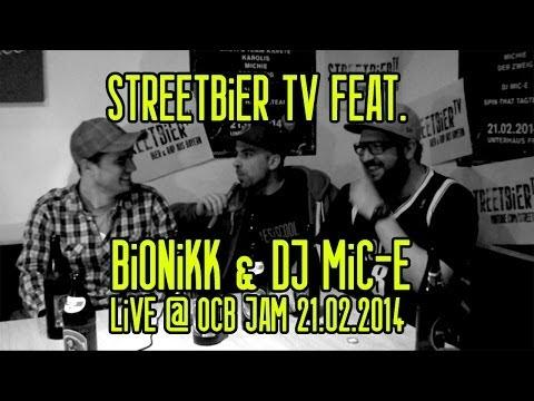 Streetbier TV feat. Bionikk & Dj Mic-E @ OCB Jam Part 2