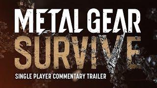 Metal Gear Survive - Egyjátékos Mód Trailer