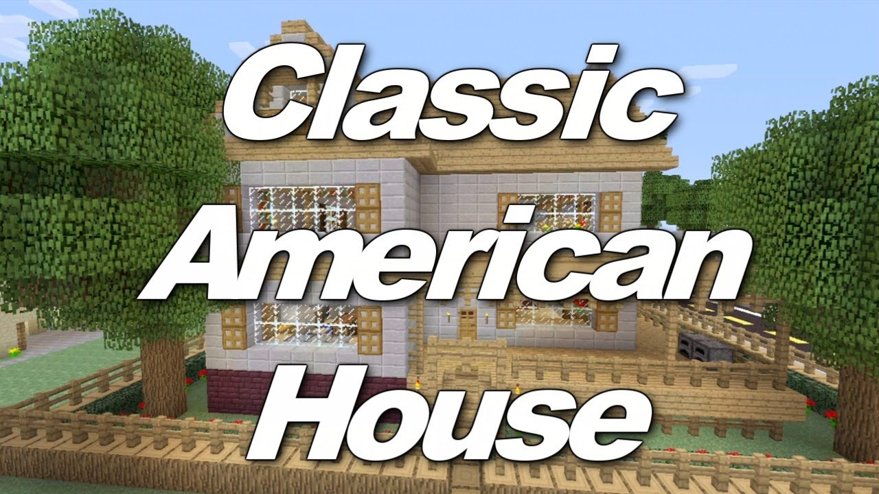 Minecraft Xbox 360 Classic American House House Tours