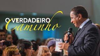 05/06/18 - O Verdadeiro Caminho - Pr. Luis Gonçalves