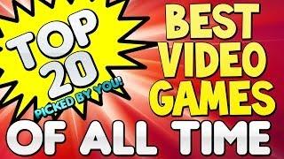 """Top 20 """"BEST VIDEO GAMES"""" Of All Time (Top Twenty) Top 5, Top 10"""