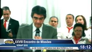 XXVIII Encontro de Missões SEMAP 2016 Encerramento