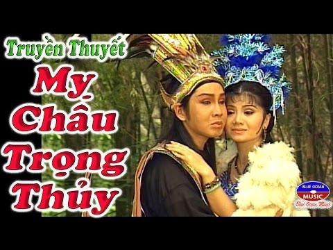 Cai Luong My Chau Trong Thuy (Vu Luan Tu Suong)