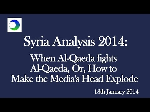 Syria Analysis 2014: When al-Qaeda Fights al-Qaeda, Or, How to Make the Media's Head Explode