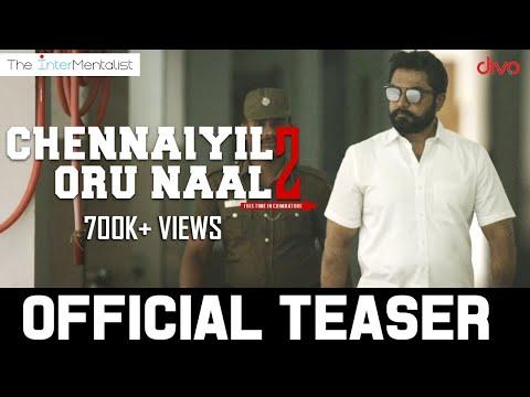Chennaiyil Oru Naal - 2 Official Teaser