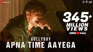 Apna Time Aayega | Gully Boy | Ranveer Singh & Alia Bhatt | DIVINE | Dub Sharma | Zoya Akhtar