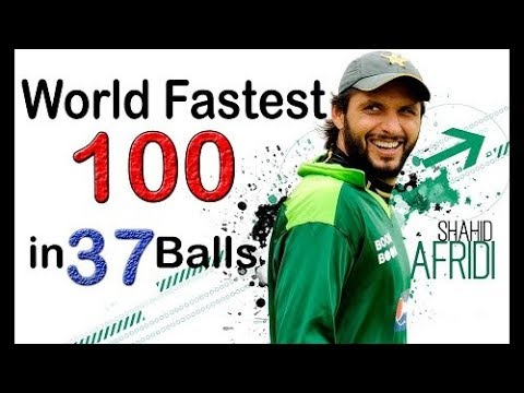 Shahid Afridi W.Record 100 off 37 Balls - Cric Chamber