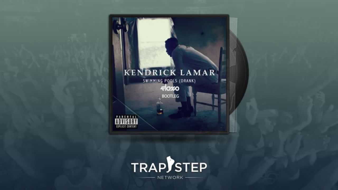 Kendrick Lamar Swimming Pools Flaxo Trap Remix Youtube