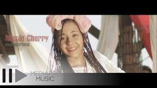 Nicole Cherry - Memories (Official Video HD)