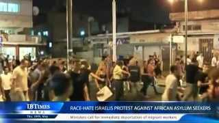 Race-hate Israelis Protest Against African Asylum Seekers