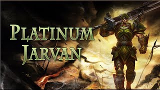 League of Legends - Platinum Jarvan 5