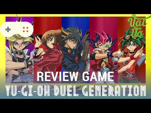 [Review dạo] Review Game Yu-Gi-Oh! Duel Generation chính thức đặt chân lên Mobile