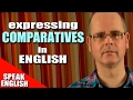 Learning English Lesson 85, Comparatives, Mr Duncan Lesson 85