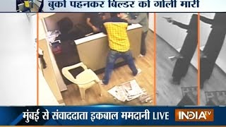 Caught on Camera : Builder shot inside his office in Mumbai
