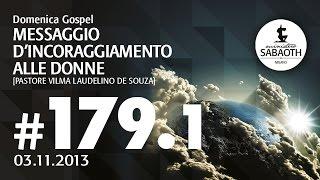 03 Novembre 2013 - Parte 1 Messaggio d'incoraggiamento alle Donne -  Pastore Vilma Laudelino