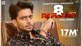 8 Raflaan Mankirt Aulakh Gurlez Akhtar Video HD Download New Video HD