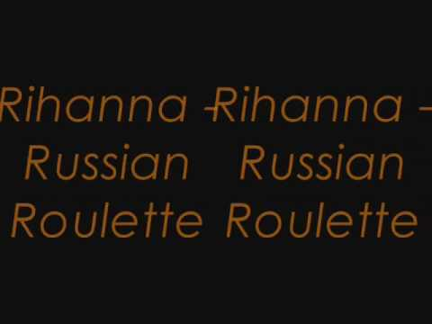Rihanna roulette russian letra