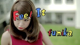 fumika「Feel It」