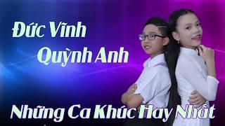 Đức Vĩnh, Quỳnh Anh - Album Quán Quân Tuyệt Đỉnh Song Ca Nhí - Những Ca Khúc Đi Vào Lòng Người