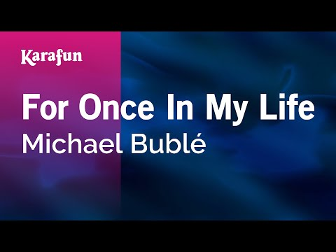 Karaoke For Once In My Life - Michael Bublé *