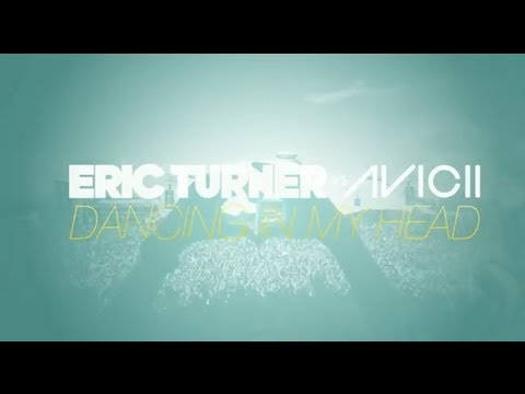 Eric Turner vs. Avicii - 'Dancing In My Head - Tom Hangs Remix' Lyric Video Teaser