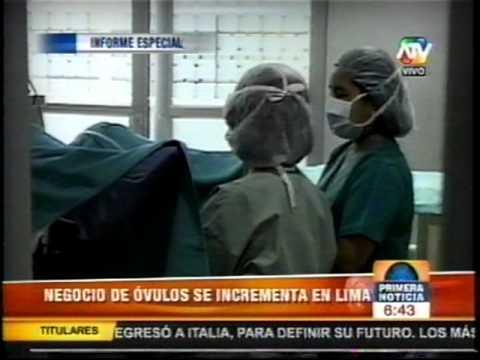 Perú: Negociado de la venta de óvulos 1/2