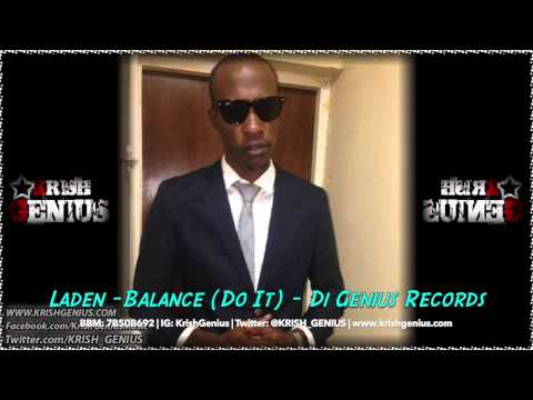Laden - Balance (do It) - Di Genius Records | Reggae, Dancehall, Bashment
