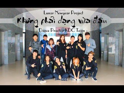 [Dance Practice] Không Phải Dạng Vừa Đâu (Sơn Tùng M-TP) - KDC Team