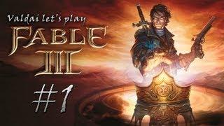 Прохождение игры Fable 3.