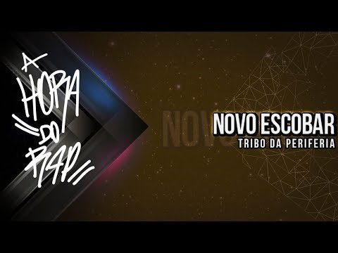 Tribo da Periferia - Novo Escobar ♪ ♫ (NOVA 2014 + DOWNLOAD)
