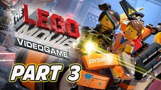 The LEGO Movie Videogame Walkthrough Part 3 - Backstreet Breakout (PS4 XBOX ONE Gameplay)
