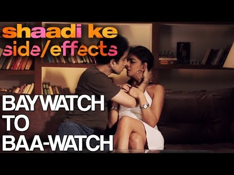 Baywatch to Baa-watch | Shaadi Ke Side Effects