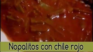 - Nopalitos Con Chile Rojo Receta