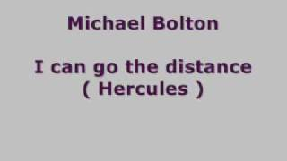 Michael Bolton I Can Go The Distance (Hercules) Lyrics