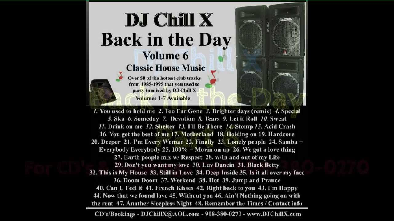 90s House Music Back In The Day Part 6 Dj Chill X