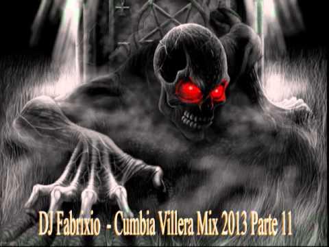 DJ Fabrixio - Cumbia Villera Mix 2013 Parte 11