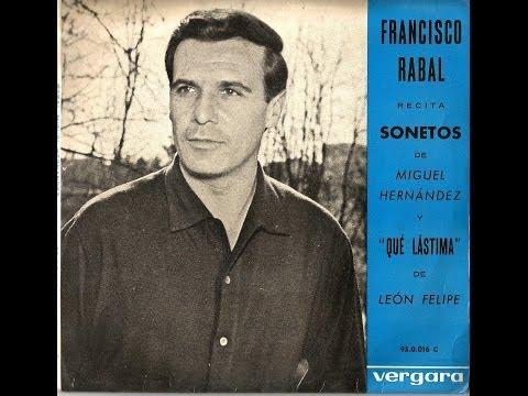 Qué lástima! de León Felipe por Paco Rabal