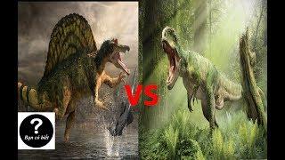 Giganotosaurus vs Spinosaurus, con nào sẽ thắng ? || Bạn Có Biết?